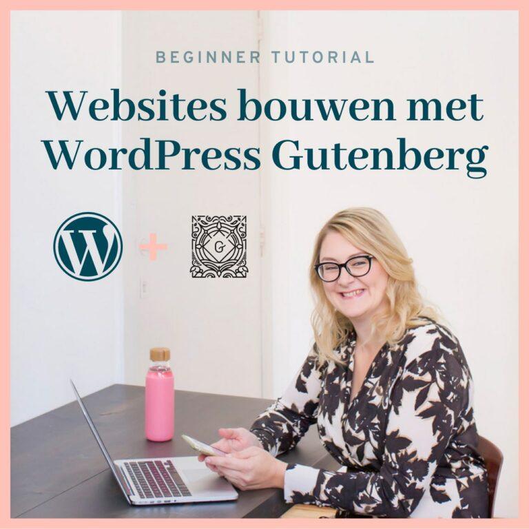 Wordpress gutenberg | tutorial voor beginners 2021